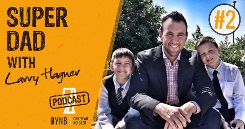 Super Dad | OYNB Podcast 002