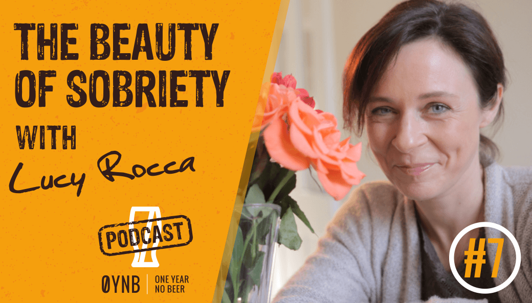 The Beauty of Sobriety | OYNB Podcast 007