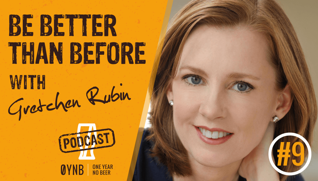 Be Better Than Before | OYNB Podcast 009
