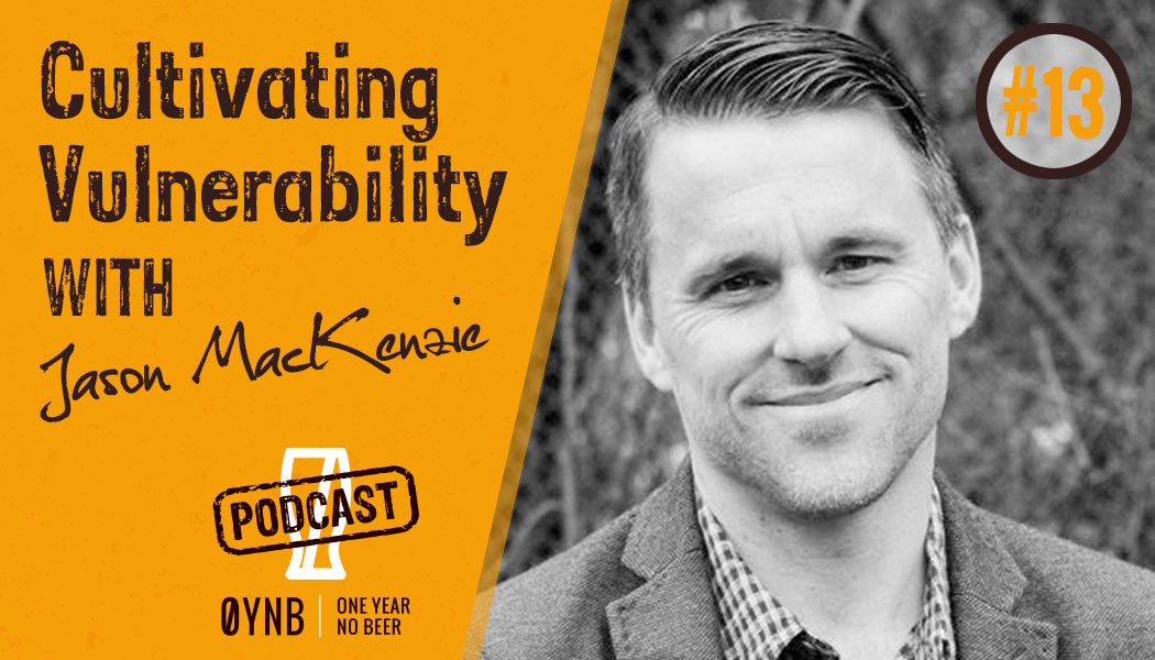 Cultivating Vulnerability | OYNB Podcast 013