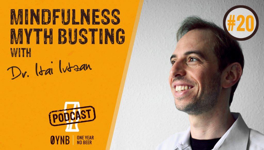 Mindfulness Myth Busting    OYNB Podcast 020