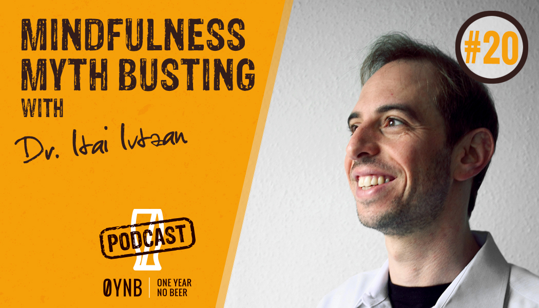 Mindfulness Myth Busting  | OYNB Podcast 020