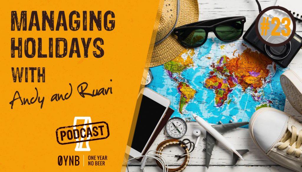 Managing Holidays   OYNB Podcast 023