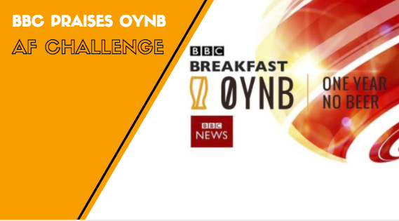 "OYNB IS THE ""ALCOHOL-FREE PROGRAMME OF CHOICE FOR MANY"" SAYS BBC"