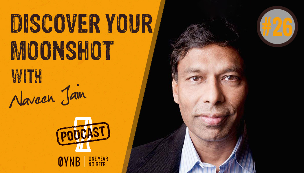 Discover Your Moonshot   OYNB Podcast 026
