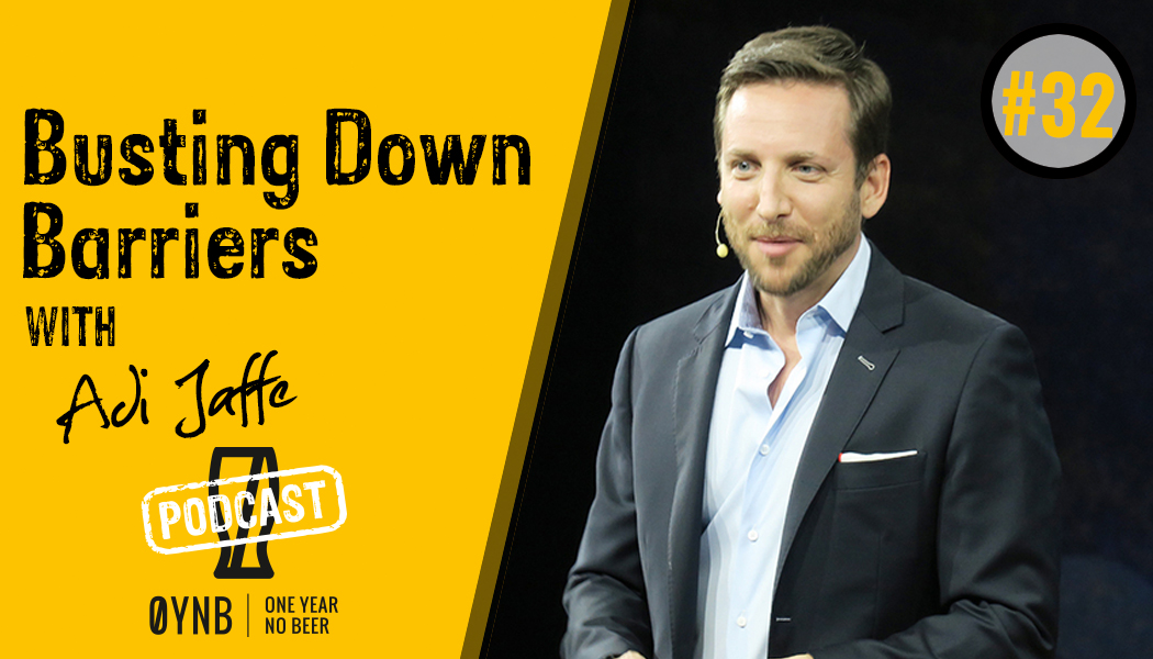 Busting Down Barriers | OYNB Podcast 032