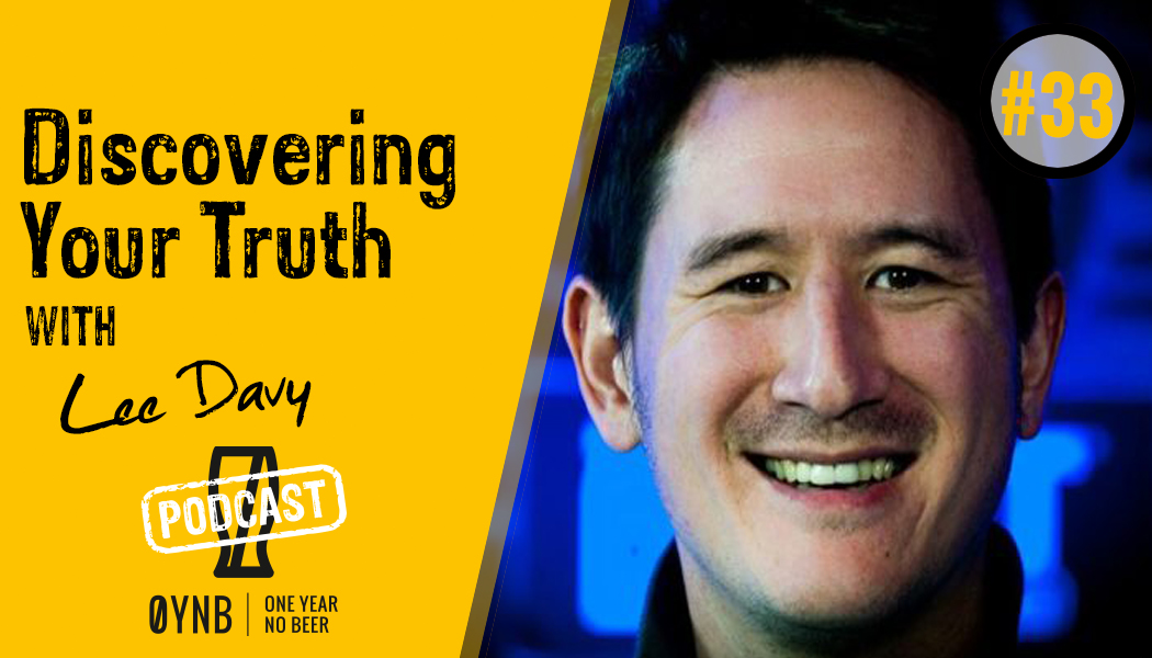 Discovering Your Truth | OYNB Podcast 033