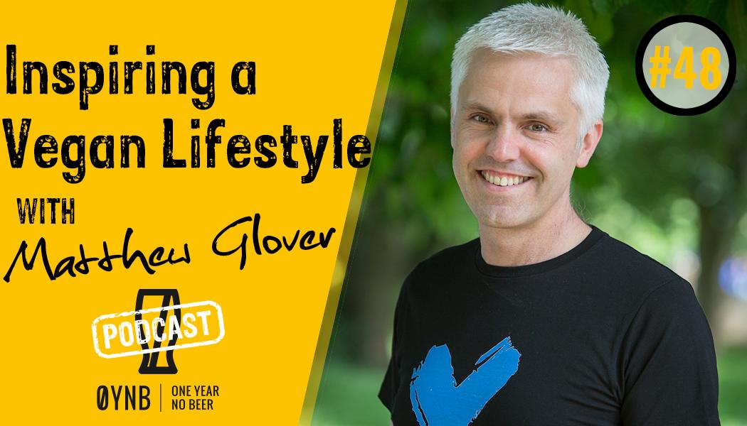 Inspiring a Vegan Lifestyle | OYNB Podcast 048