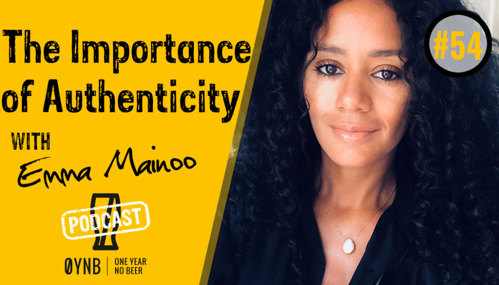 The Importance of Authenticity | OYNB Podcast 054