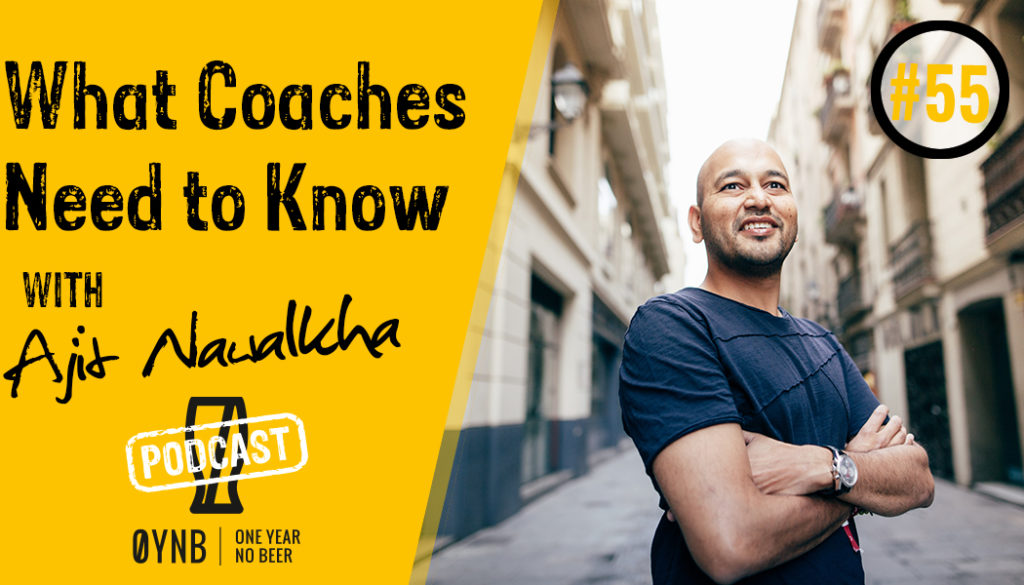 What Coaches Need to Know | OYNB Podcast 055