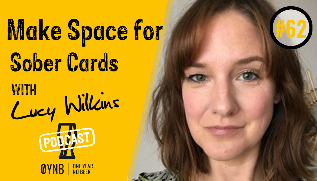 Make Space for Sober Cards | OYNB Podcast 062