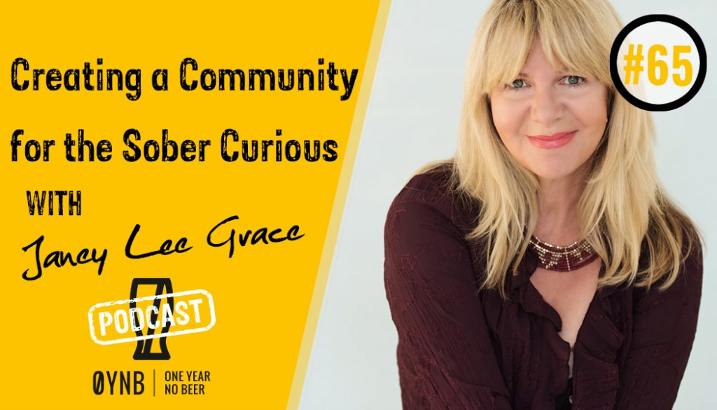Creating a Community for the Sober Curious | OYNB Podcast 065