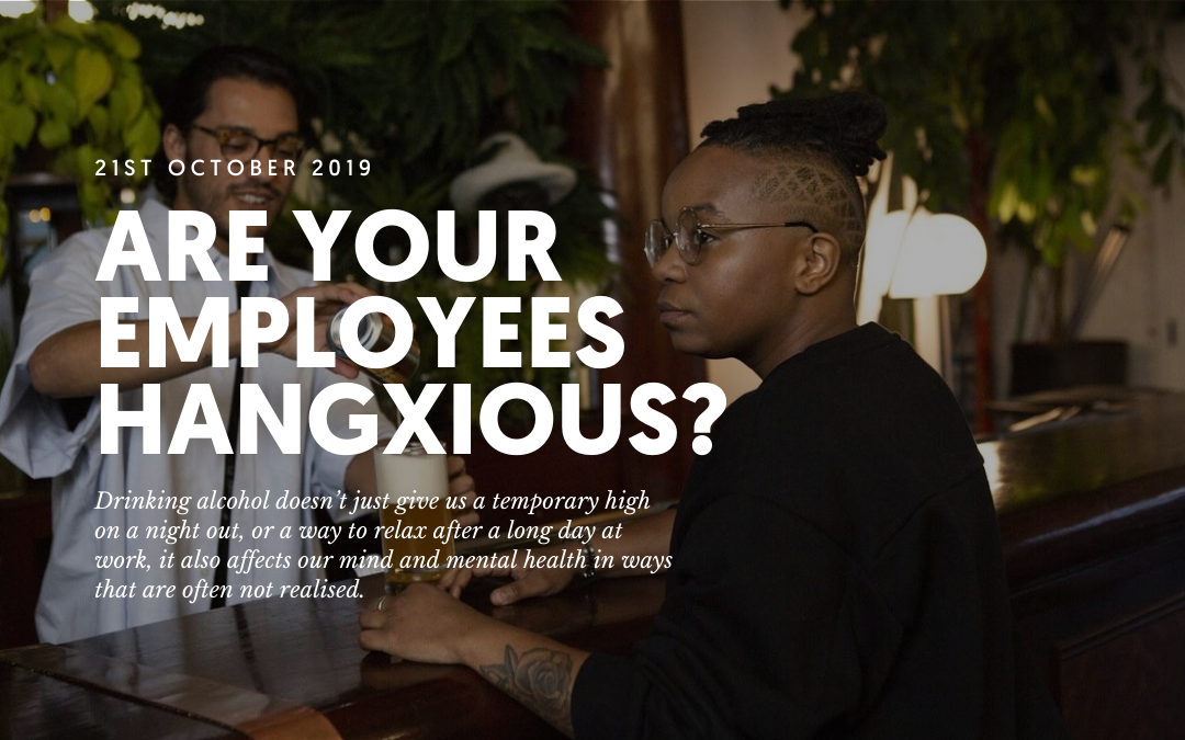 Are your employees hangxious?