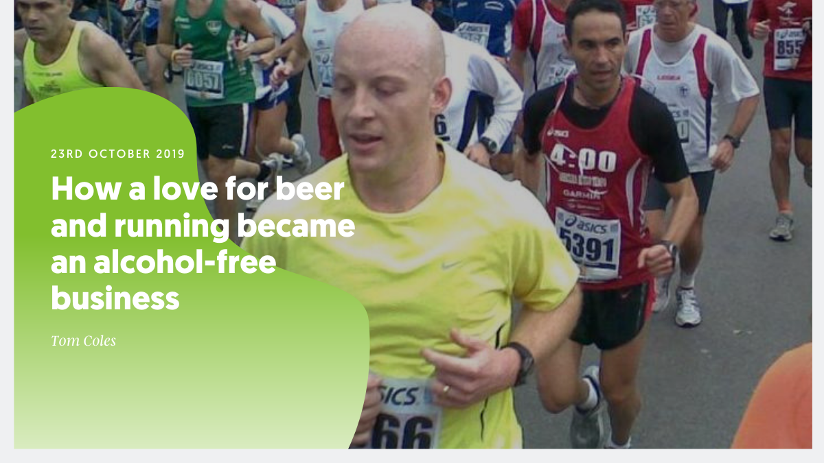 How a love of beer and running became an alcohol-free business – by Tom Coles