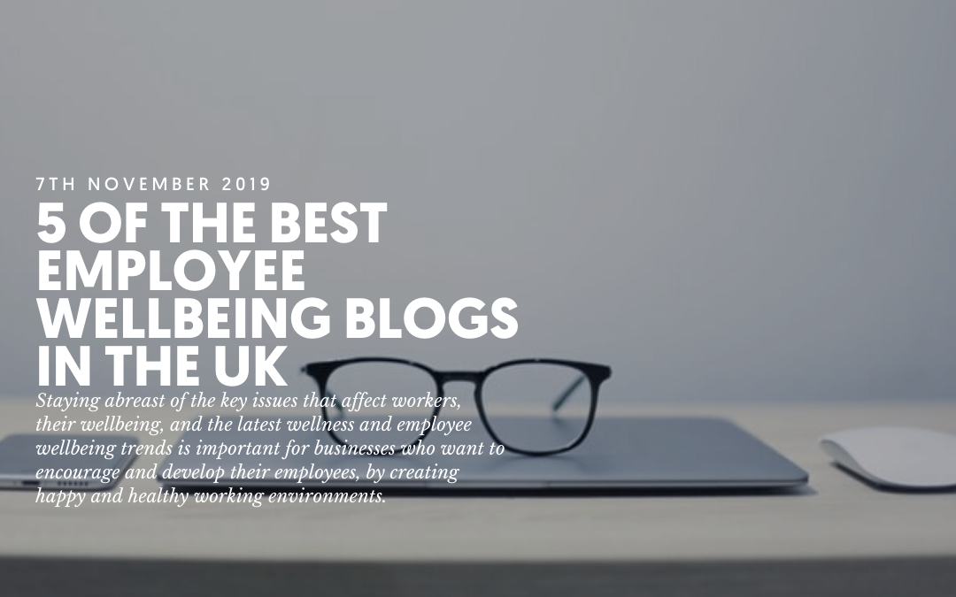 Best Blogs 2020.The Best Uk Employee Wellbeing Blogs For 2020 Oynb