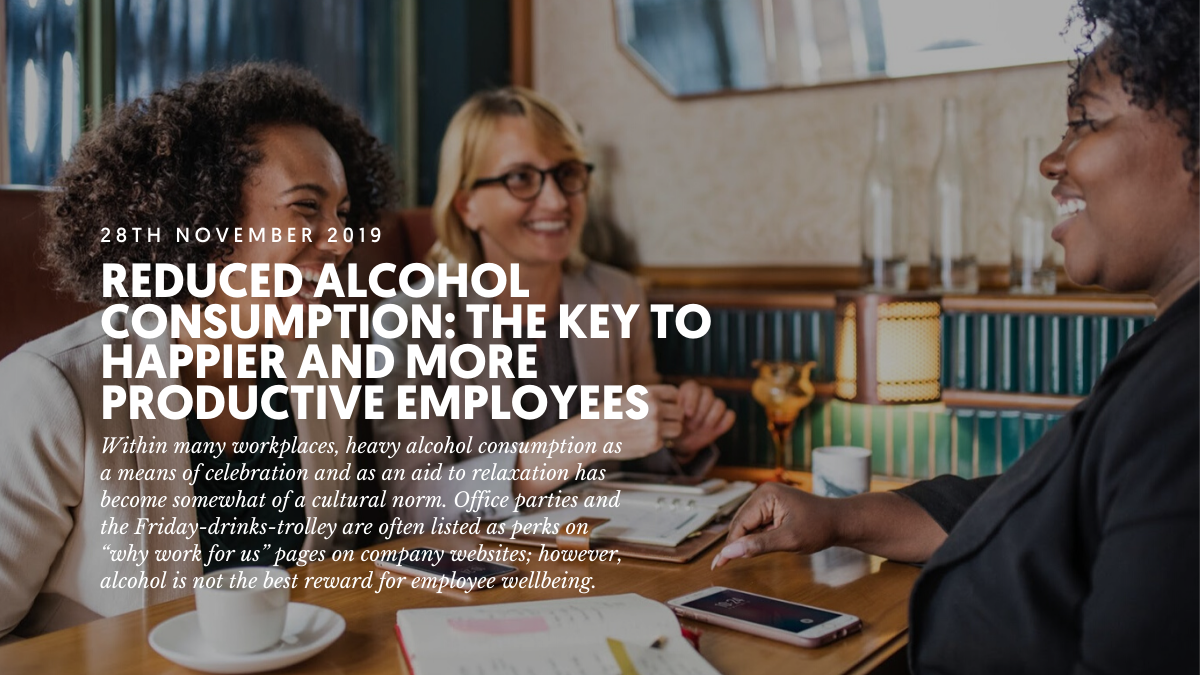 Reduced alcohol consumption: The key to happier and more productive employees