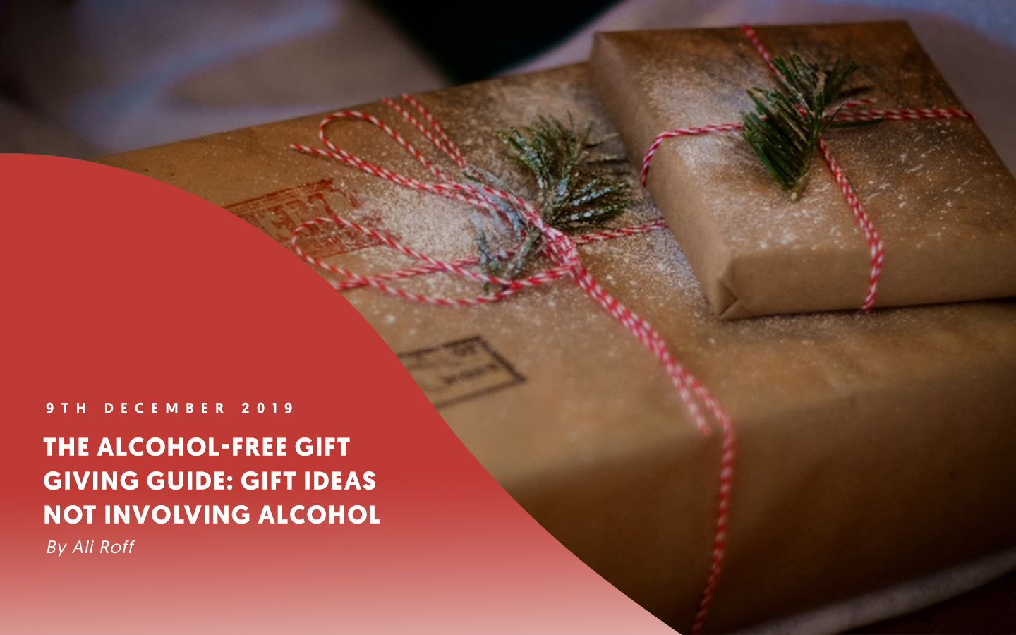 The alcohol-free gift giving guide: Gift ideas not involving alcohol – by Ali Roff