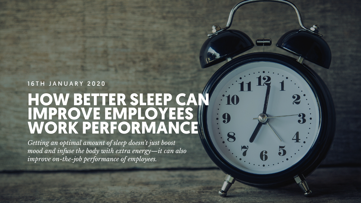 How better sleep can improve employees work performance