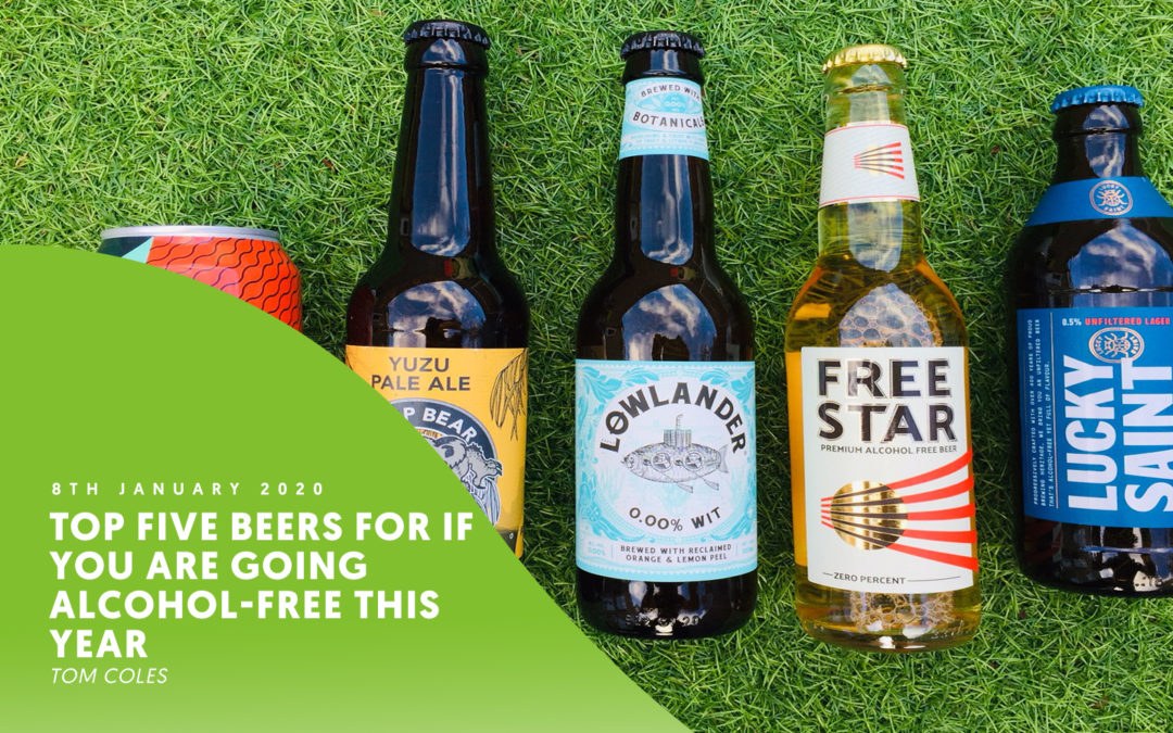 Top five beers for if you are going alcohol-free this year – by Tom Coles