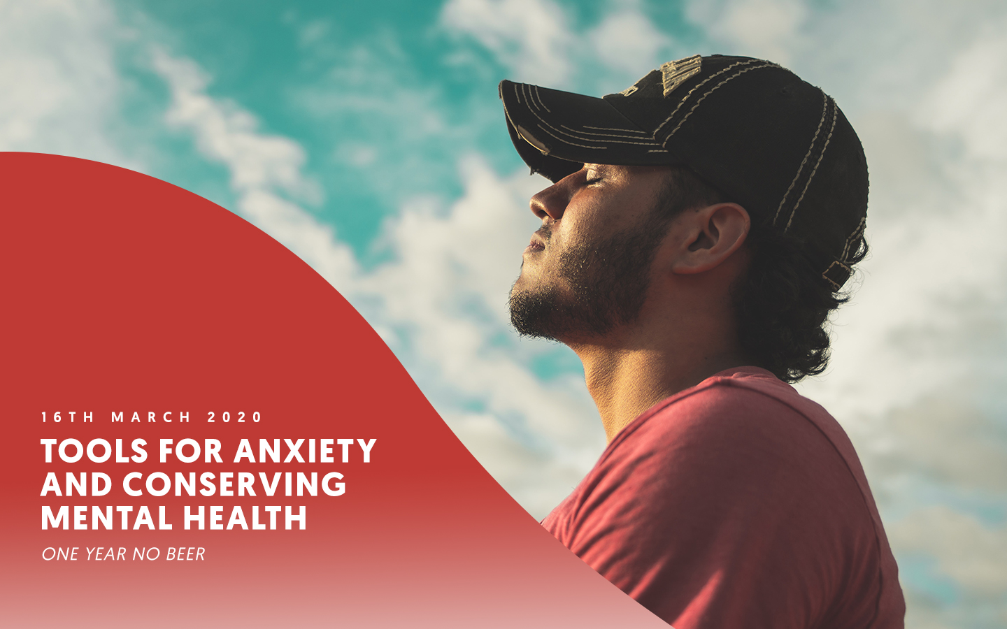 Tools for anxiety and conserving mental health