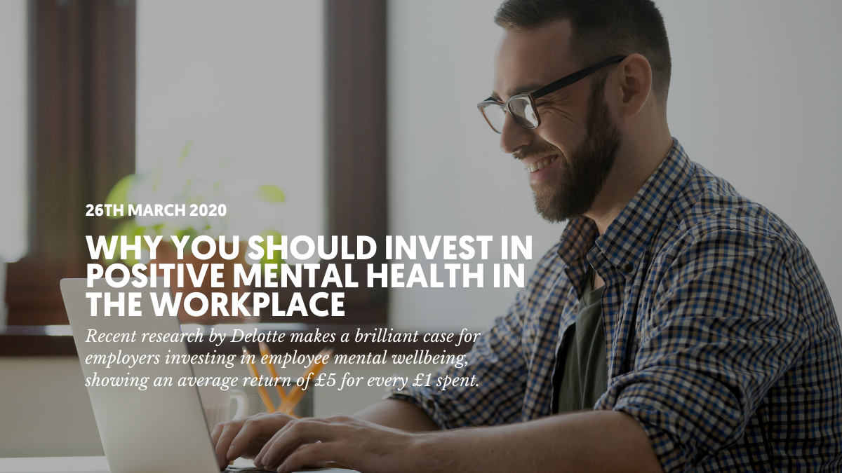 Why you should invest in positive mental health in the workplace