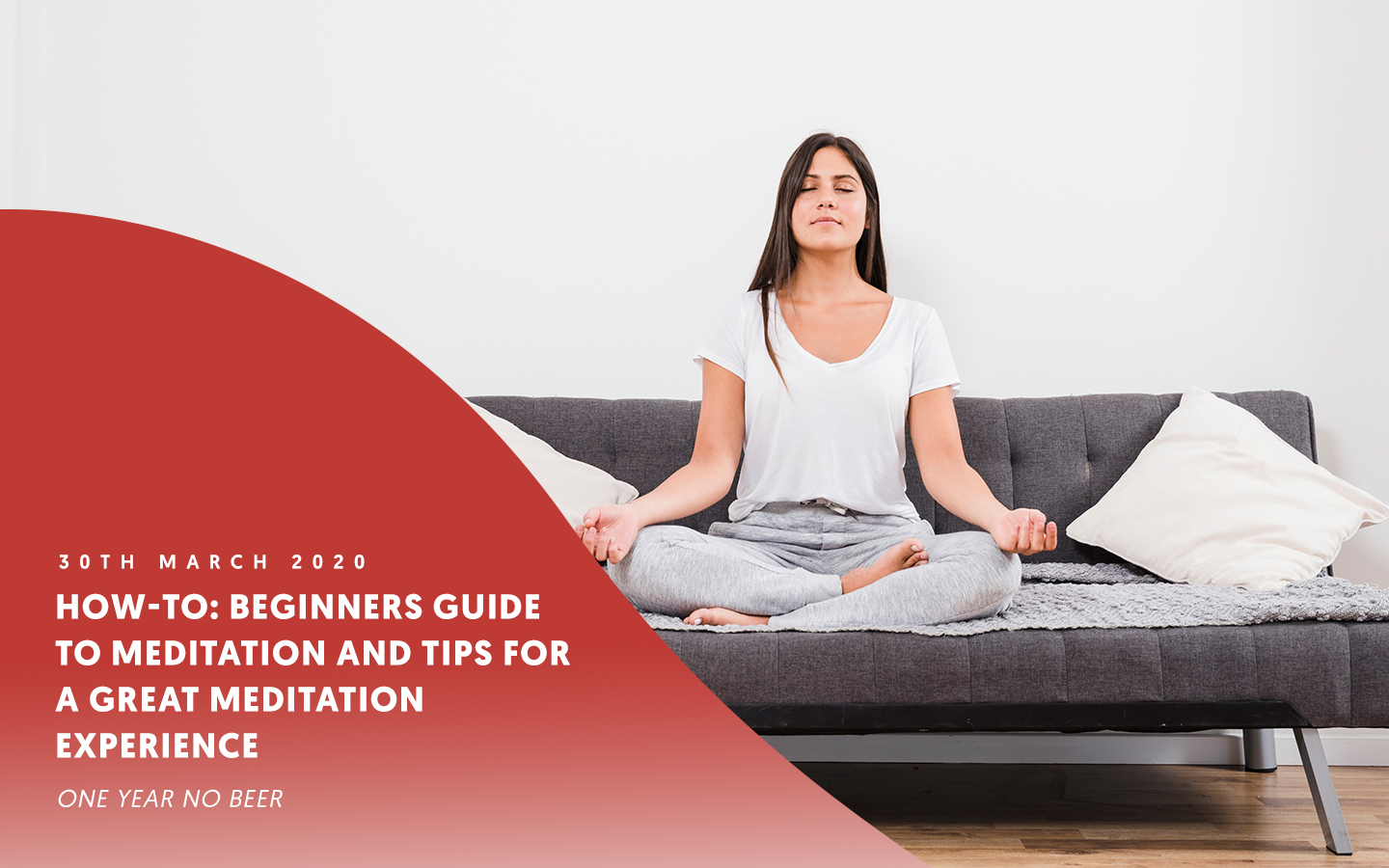 Meditation for beginners: Beginners guide to meditation and tips for a great first time experience