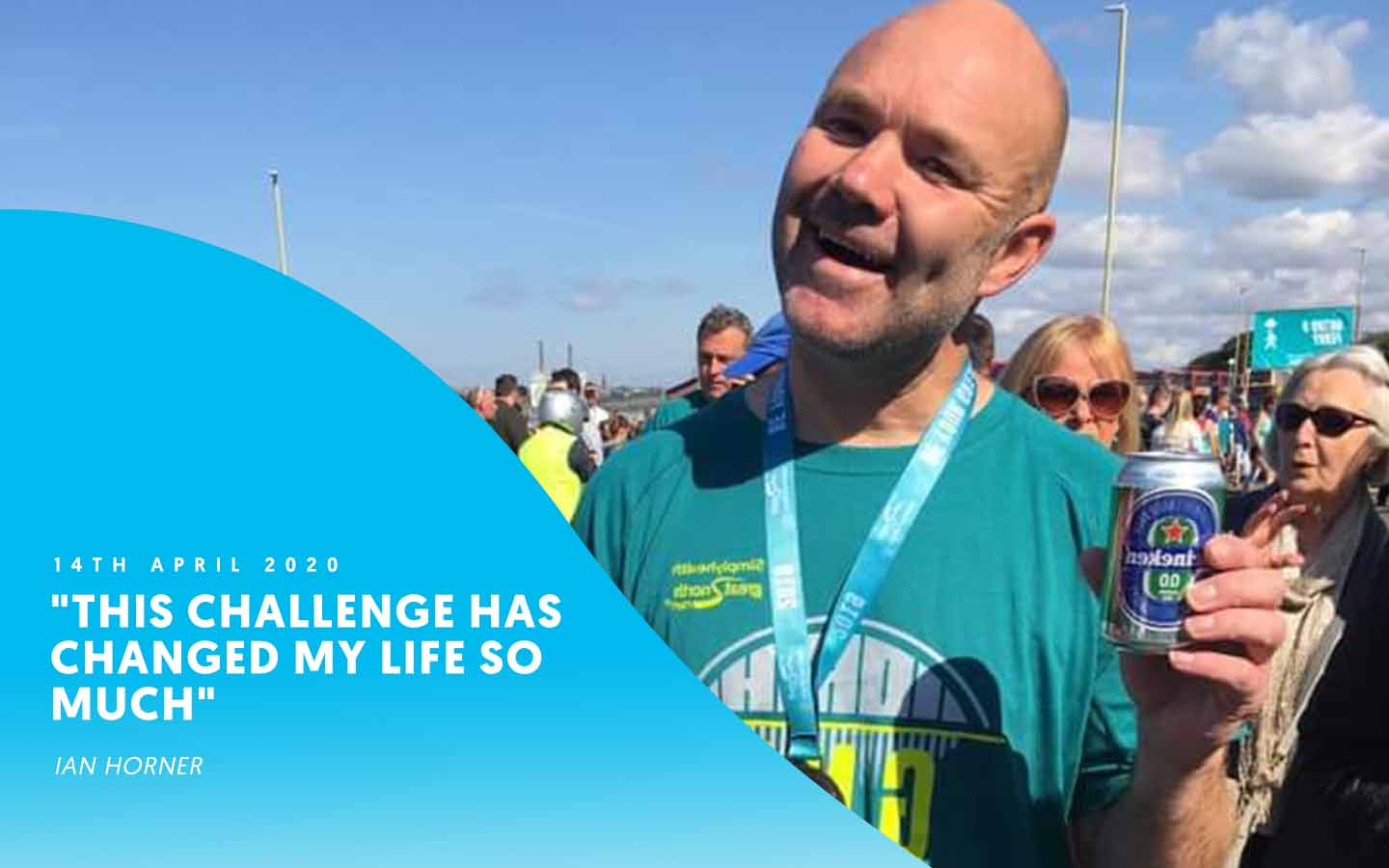 """This challenge has changed my life so much"" – Ian Horner"