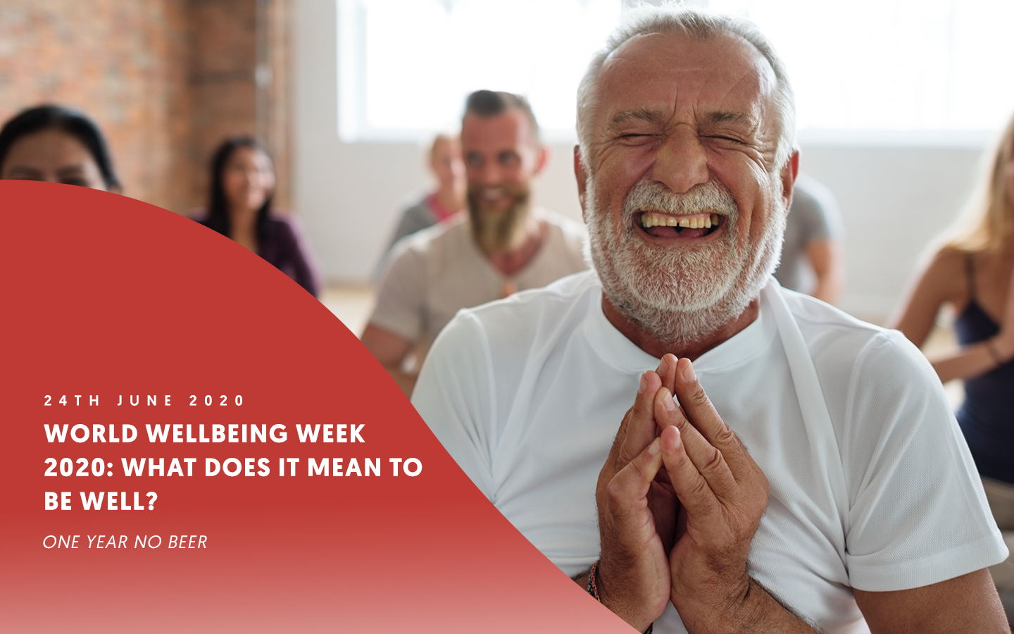 World Wellbeing Week 2020: What does it mean to be well?