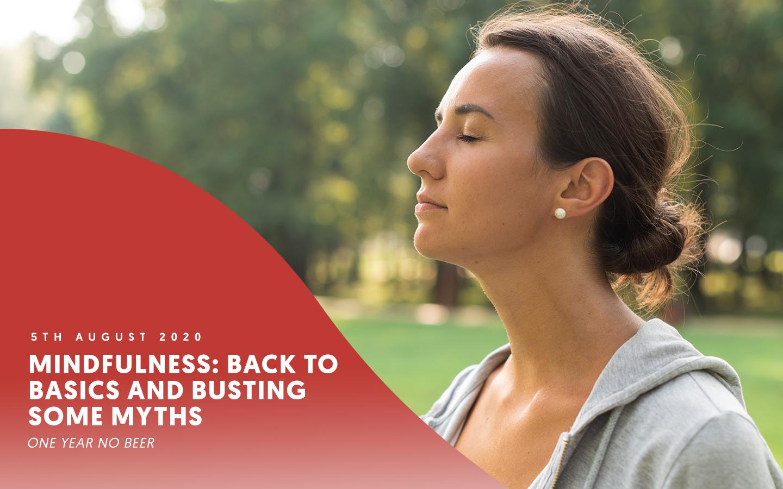 Mindfulness: Back to basics and busting some myths