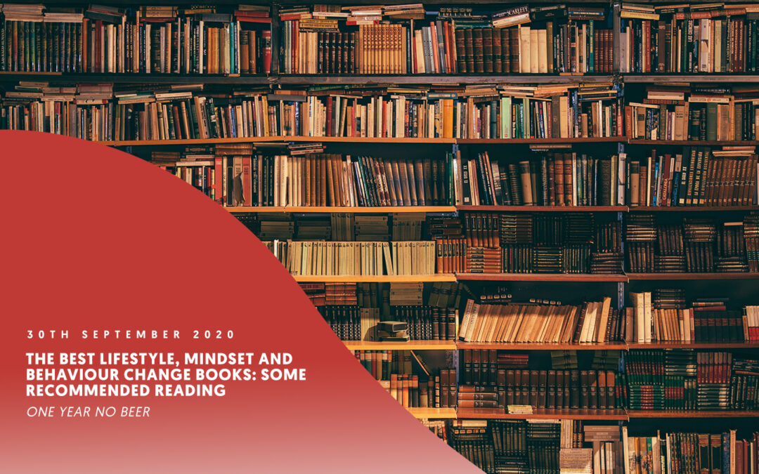 The best mindset, behaviour change and lifestyle books: Some recommended reading