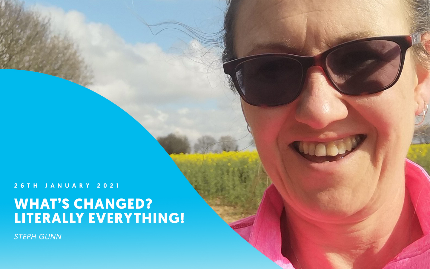 What's changed? Literally everything! – Steph Gunn